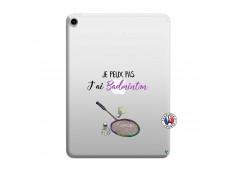 Coque iPad PRO 2018 11 Pouces Je Peux Pas J Ai Badminton
