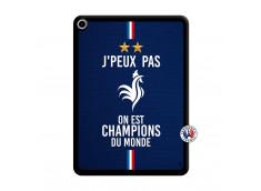 Coque iPad PRO 2018 11 Pouces Je Peux Pas On Est Les Champions Du Monde Noir