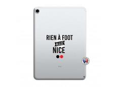 Coque iPad PRO 2018 11 Pouces Rien A Foot Allez Nice