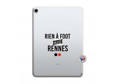 Coque iPad PRO 2018 11 Pouces Rien A Foot Allez Rennes