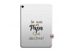 Coque iPad PRO 2018 12.9 Pouces Je Suis Un Papa Qui Dechire