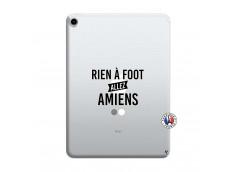 Coque iPad PRO 2018 12.9 Pouces Rien A Foot Allez Amiens