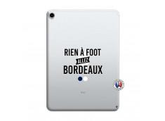 Coque iPad PRO 2018 12.9 Pouces Rien A Foot Allez Bordeaux