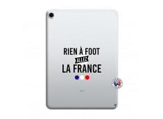 Coque iPad PRO 2018 12.9 Pouces Rien A Foot Allez La France