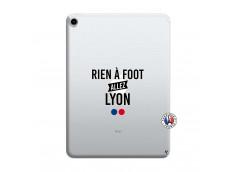 Coque iPad PRO 2018 12.9 Pouces Rien A Foot Allez Lyon