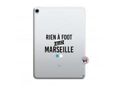 Coque iPad PRO 2018 12.9 Pouces Rien A Foot Allez Marseille