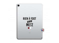 Coque iPad PRO 2018 12.9 Pouces Rien A Foot Allez Metz