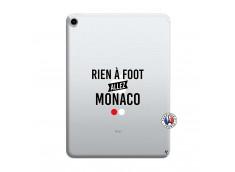 Coque iPad PRO 2018 12.9 Pouces Rien A Foot Allez Monaco