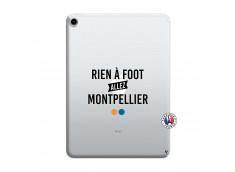 Coque iPad PRO 2018 12.9 Pouces Rien A Foot Allez Montpellier