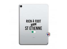 Coque iPad PRO 2018 12.9 Pouces Rien A Foot Allez St Etienne