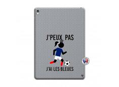 Coque iPad PRO 9.7 Pouces Je Peux Pas J Ai Les Bleues Maillot