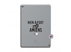 Coque iPad PRO 9.7 Pouces Rien A Foot Allez Amiens