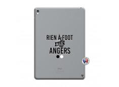 Coque iPad PRO 9.7 Pouces Rien A Foot Allez Angers
