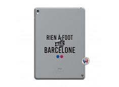 Coque iPad PRO 9.7 Pouces Rien A Foot Allez Barcelone