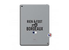 Coque iPad PRO 9.7 Pouces Rien A Foot Allez Bordeaux