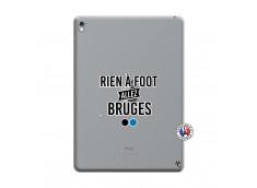 Coque iPad PRO 9.7 Pouces Rien A Foot Allez Bruges
