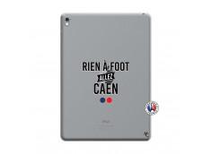 Coque iPad PRO 9.7 Pouces Rien A Foot Allez Caen