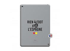 Coque iPad PRO 9.7 Pouces Rien A Foot Allez L'Espagne