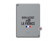 Coque iPad PRO 9.7 Pouces Rien A Foot Allez La France