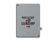 Coque iPad PRO 9.7 Pouces Rien A Foot Allez Guingamp