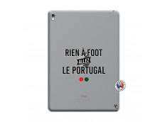 Coque iPad PRO 9.7 Pouces Rien A Foot Allez Le Portugal