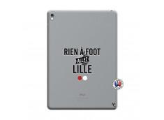 Coque iPad PRO 9.7 Pouces Rien A Foot Allez Lille