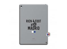 Coque iPad PRO 9.7 Pouces Rien A Foot Allez Madrid