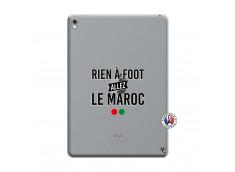 Coque iPad PRO 9.7 Pouces Rien A Foot Allez Le Maroc