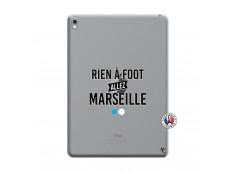 Coque iPad PRO 9.7 Pouces Rien A Foot Allez Marseille