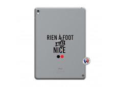 Coque iPad PRO 9.7 Pouces Rien A Foot Allez Nice