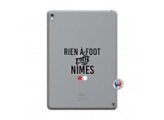 Coque iPad PRO 9.7 Pouces Rien A Foot Allez Nimes