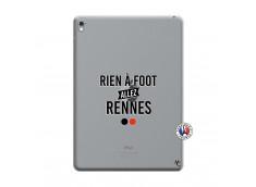 Coque iPad PRO 9.7 Pouces Rien A Foot Allez Rennes