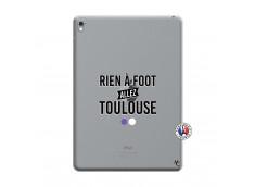 Coque iPad PRO 9.7 Pouces Rien A Foot Allez Toulouse