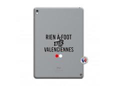 Coque iPad PRO 9.7 Pouces Rien A Foot Allez Valenciennes