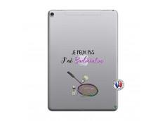 Coque iPad PRO 9.7 Je Peux Pas J Ai Badminton
