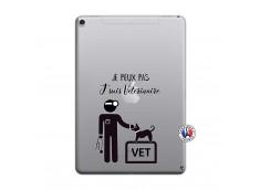 Coque iPad PRO 9.7 Je Peux Pas Je Suis Veterinaire