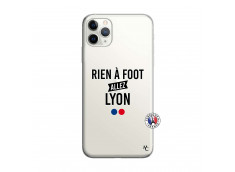 Coque iPhone 11 PRO MAX Rien A Foot Allez Lyon
