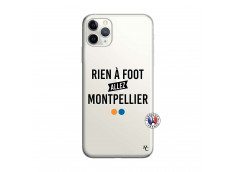 Coque iPhone 11 PRO MAX Rien A Foot Allez Montpellier
