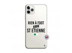 Coque iPhone 11 PRO MAX Rien A Foot Allez St Etienne