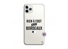Coque iPhone 11 PRO MAX Rien A Foot Allez Bordeaux