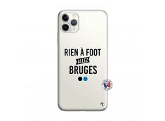 Coque iPhone 11 PRO MAX Rien A Foot Allez Bruges