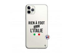 Coque iPhone 11 PRO MAX Rien A Foot Allez L'Italie