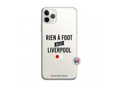 Coque iPhone 11 PRO MAX Rien A Foot Allez Liverpool