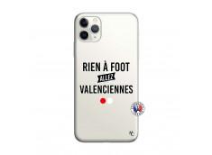 Coque iPhone 11 PRO MAX Rien A Foot Allez Valenciennes