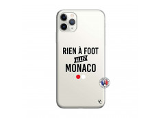 Coque iPhone 11 PRO Rien A Foot Allez Monaco