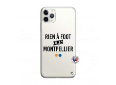 Coque iPhone 11 PRO Rien A Foot Allez Montpellier