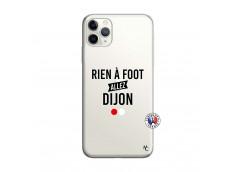 Coque iPhone 11 PRO Rien A Foot Allez Dijon
