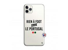 Coque iPhone 11 PRO Rien A Foot Allez Le Portugal