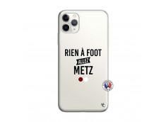 Coque iPhone 11 PRO Rien A Foot Allez Metz