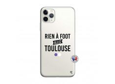Coque iPhone 11 PRO Rien A Foot Allez Toulouse